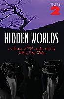 Hidden Worlds - Volume 2