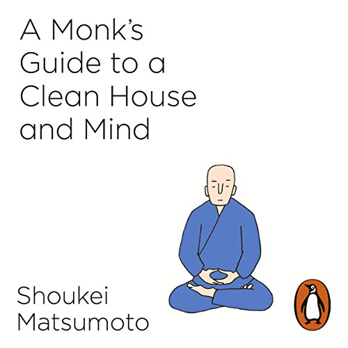 A Monk's Guide to a Clean House and Mind  By  cover art