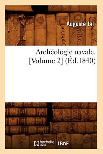 Archéologie Navale. Volume 2 (ed.1840)