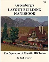 Greenberg's Layout Building Handbook for Operators of Marklin Ho Trains