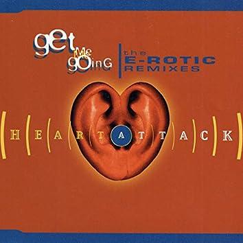 Get Me Going Remixes (The E-Rotic Remixes)