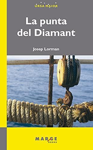 La punta del Diamant (Catalan Edition)