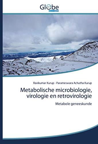Metabolische microbiologie, virologie en retrovirologie: Metabole geneeskunde