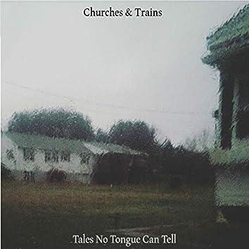 Tales No Tongue Can Tell