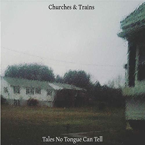 Churches & Trains