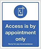 El acceso es solo con cita previa