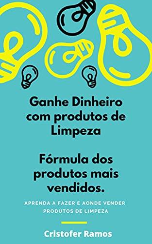 GANHE DINHEIRO COM PRODUTOS DE LIMPEZA: APRENDA A FAZER E AONDE VENDER PRODUTOS DE LIMPEZA