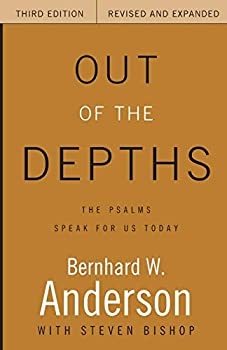 Out of the Depths  The Psalms Speak for Us Today