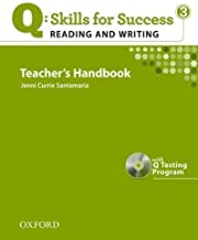 Q Skills for Success: Reading and Writing 3: Teacher's Book with Testing Program CD-ROM Pap/Com Tc Edition by Santamaria, Jenni Currie published by OUP Oxford (2011)