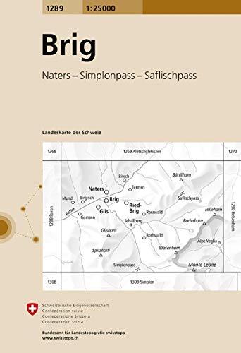 1289 Brig: Naters - Simplonpass - Saflischpass (Landeskarte 1:25 000)