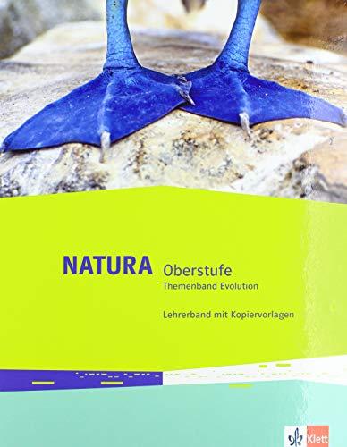Natura Biologie Oberstufe: Lehrerband zum Themenband Evolution mit DVD-ROM Klassen 10-12 (G8), Klassen 11-13 (G9) (Natura Biologie Oberstufe. Ausgabe ab 2016)