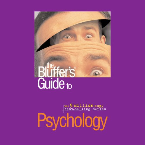The Bluffer's Guide® to Psychology cover art