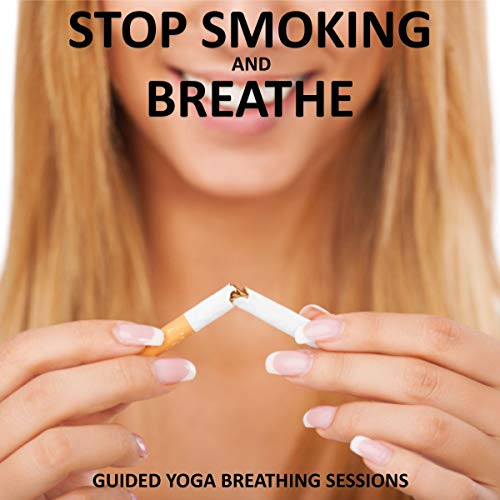 Stop Smoking and Breathe. audiobook cover art