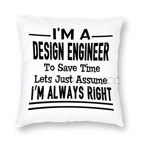 JamirtyRoy1 I'm A Design Engineer To Save Time Lets Just Assume I'm Always Right - Funda de almohada de 66 x 66 cm, funda de cojín decorativa para sofá, dormitorio, coche, decoración del hogar