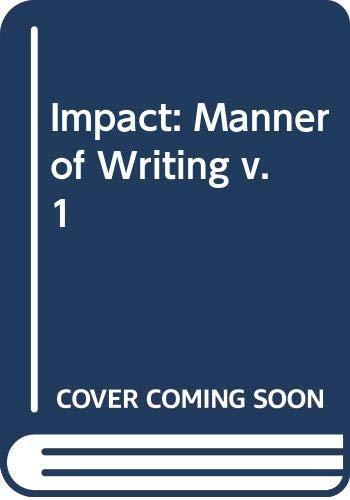 Impact: Manner of Writing v. 1