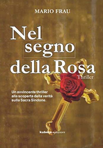 Nel segno della Rosa