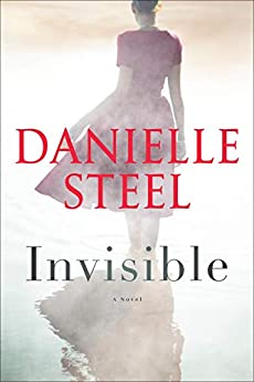 Invisible: A Novel by [Danielle Steel]