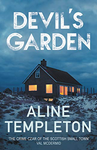 Devil's Garden: The gripping Scottish crime thriller (DI Kelso Strang Book 3) by [Aline Templeton]