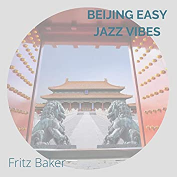 Beijing Easy Jazz Vibes