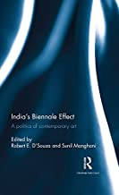 India's Biennale Effect: A politics of contemporary art