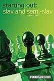 Starting Out: Slav & Semi-slav (starting Out - Everyman Chess)-Flear, Glenn