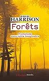 Forêts - Promenade dans notre imaginaire