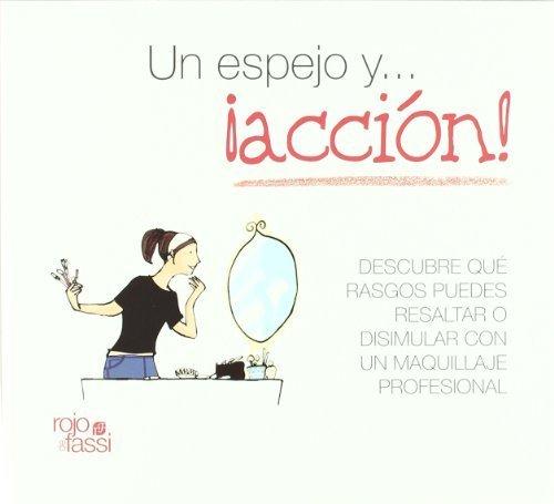 Un espejo y... accion! / One Mirror and... Action!: Descubre que rasgos...