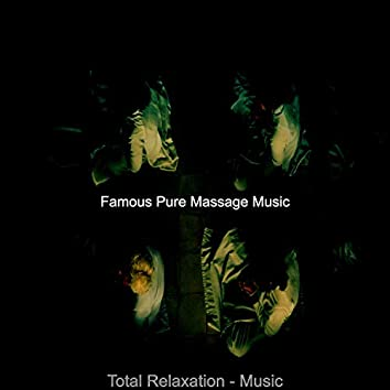 Total Relaxation - Music