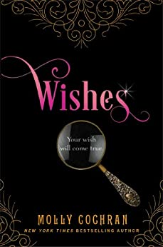 Wishes: A Novella in the Legacy Series by [Molly Cochran]