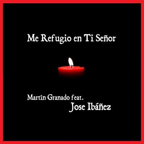 Martín Granado feat. Jose Ibáñez