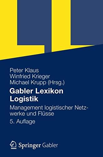 Gabler Lexikon Logistik: Management logistischer Netzwerke und Flüsse