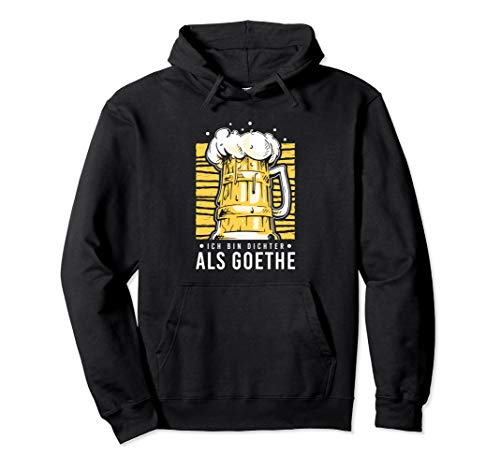 Ich Bin Dichter Als Goethe Bier Trinken Saufen Feiern Pullover Hoodie