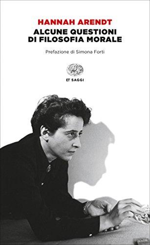 Alcune questioni di filosofia morale (Einaudi tascabili. Saggi Vol. 1427)