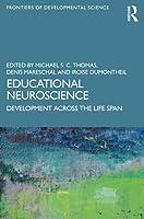 Educational Neuroscience: Development Across the Life Span (Frontiers of Developmental Science)