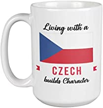 Living With Czech Builds Character. Czechia Souvenir Coffee & Tea Gift Mug For Friend Who Was Born In Czech Republic, Fore...