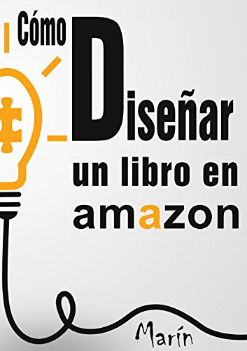 Como diseñar y posicionar un eBook en Amazon eBook: Peñas, Juan de ...