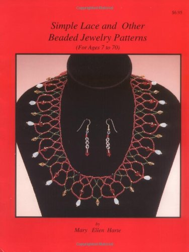 Simple Lace and Other Beaded Jewelry Patterns