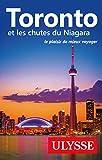 Toronto et les chutes du Niagara - Le plaisir de mieux voyager