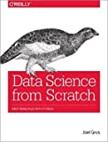 Data Science from Scratch: First Principles with Python-INTERNATIONAL EDITION