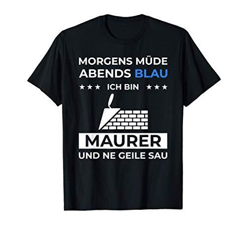 Herren Maurer Geschenk mit lustigen Spruch Maurermeister Meister T-Shirt