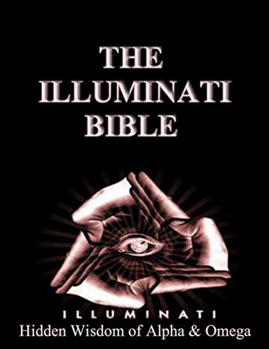 Illuminati Bible: Hidden Wisdom of Alpha & Omega (English Edition)