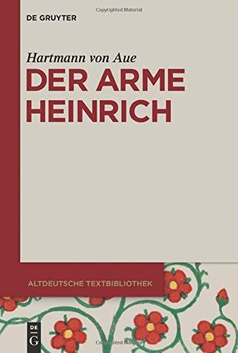 Der arme Heinrich (Altdeutsche Textbibliothek, 3, Band 3)