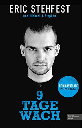 9 Tage wach: Die Buchvorlage zum Film (301 - Edel Edition)