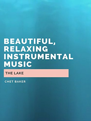 The Lake - Beautiful, Relaxing I...