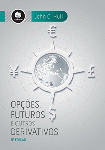 Opções, Futuros e Outros Derivativos