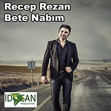 Bete Nabım (Potpori)