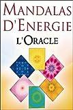Mandalas d'énergie - L'Oracle