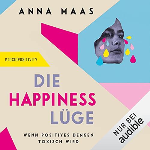 Die Happiness-Lüge Titelbild