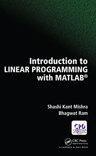 Introduction to Linear Programming with MATLAB (English Edition)