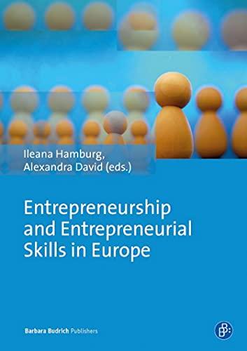 Entrepreneurship and Entrepreneurial Skills in Europe: Examples to Improve Potential Entrepreneurial Spirit (English Edition)